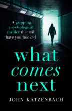 what comes next? (ebook) john katzenbach 9781781851395