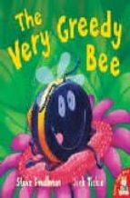 the very gredy bee-steve smallman-9781845064495