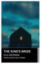 the king s bride e.t.a. hoffmann 9781847490995