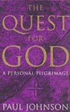 The quest for god: a personal pilgrimage 978-1857998795 PDF ePub por Paul johnson