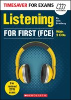 timesaver for exams: listening for first (fce) (+ 2 audio cds)-tom bradbury-9781910173695