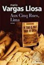aux cinq rues, lima-mario vargas llosa-9782072706295
