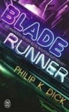 blade runner : les androïdes rêvent ils de moutons électriques ? philip k. dick 9782290094495