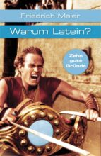 warum latein? (ebook) friedrich maier 9783159605395