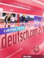deutsch.com. a2.1. kursbuch + xxl (l19-27)-9783191616595