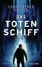 das totenschiff (ebook) christopher golden 9783641208295