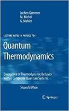 El libro de Quantum thermodynamics: emergence of thermodynamic behavior within composite quantum systems autor JOCHEN GEMMER EPUB!