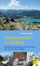 genusswandern in salzburg (ebook) christian heugl 9783706627795