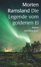 die legende vom goldenen ei (ebook) morten ramsland 9783731761495
