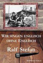 wir singen englisch ohne englisch (ebook)-9783945858295