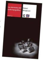 los elementos del estilo tipografico (2ª ed.)-robert bringhurst-9786071620095