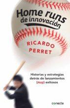 home runs de innovación (ebook)-ricardo perret-9786073126595