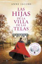 las hijas de la villa de las telas (ebook)-anne jacobs-9788401021695