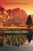 cuando el abismo separa (ebook)-nicholas evans-9788401353895