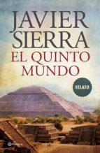el quinto mundo (ebook)-javier sierra-9788408063995