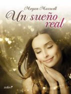 un sueño real (ebook)-megan maxwell-9788408128595