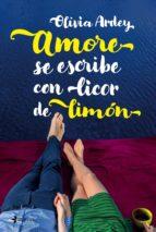amore se escribe con licor de limón (ebook)-olivia ardey-9788408178095