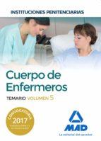 cuerpo de enfermeros de instituciones penitenciarias. temario volumen 5-9788414206195