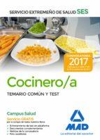 cocinero del servicio extremeño de salud (ses): temario comun y test-9788414210895