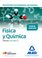 profesores de enseñanza secundaria fisica y quimica: temario (vol . 5)-9788414213995