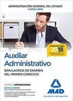 auxiliar administrativo de la administracion general del estado (turno libre): simulacros de examen del primer ejercicio-9788414214695