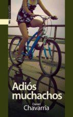 adios muchachos-daniel chavarria-9788415313595