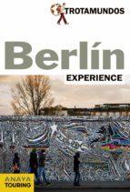 berlin experience 2016 (trotamundos) philippe gloaguen 9788415501695