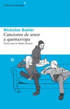 canciones de amor a quemarropa-nickolas butler-9788415625995