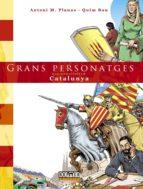 grans personatges que construïren catalunya-antoni planas-quim bou-9788415932895