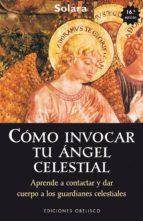 cómo invocar tu ángel celestial-9788415968795