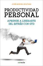 productividad personal (ebook)-jose miguel bolivar-9788416029495