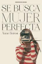 El libro de Se busca mujer perfecta autor ANNE BEREST EPUB!