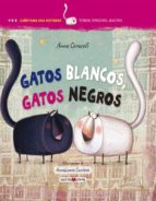 gatos negros, gatos blancos-anna cerasoli-9788416363995