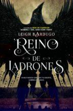 reino de ladrones (seis de cuervos ii)-leigh bardugo-9788416387595