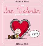 un san valentin para carlitos charles m. schulz 9788416476695