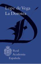la dorotea (adobe pdf) (ebook)-felix lope de vega carpio-9788416494095