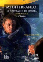 mediterraneo: el naufragio de europa-javier de lucas-9788416556595