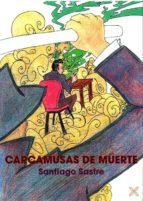 carcamusas de muerte-santiago sastre-9788416838295