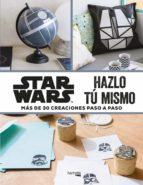 star wars: hazlo tu mismo-melanie perol-9788416857395