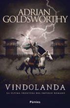 vindolanda (ebook)-adrian goldsworthy-9788416970995