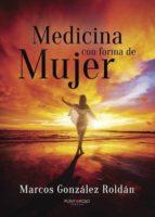 medicina con forma de mujer (ebook)-marcos gonzalez roldan-9788416979295