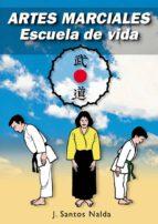 artes marciales: escuela de vida jose santos nalda albiac 9788420303895