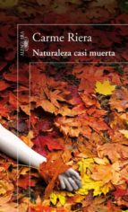 naturaleza casi muerta-carme riera-9788420410395