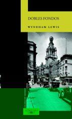 dobles fondos wyndham lewis 9788420467795