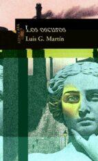 los oscuros-luis martin-luis garcia martin-9788420480695
