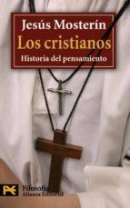 los cristianos: historia del pensamiento-jesus mosterin-9788420649795