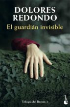 el guardián invisible dolores redondo 9788423350995