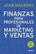 finanzas para profesionales de marketing y ventas-joan massons i rabassa-9788423422395