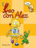 leo con alex, educacion infantil, lectura 2 carmen calvo ana m. diez aurora estebanez etebanez 9788424182595