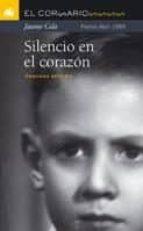 silencio en el corazon (premi abril 1999) jaume cela 9788424626495